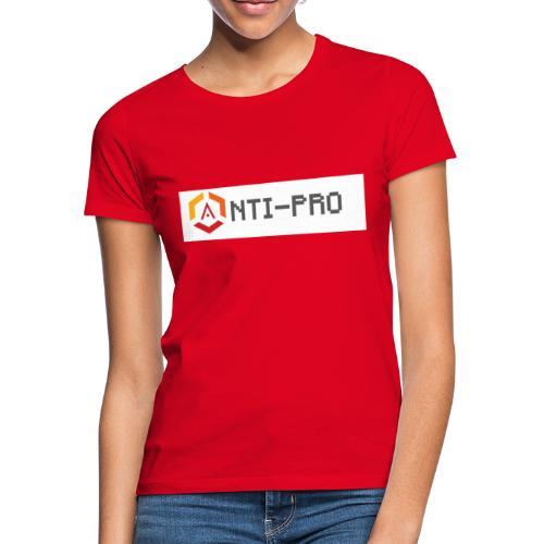 Maglietta Scritta Mario Anti-Pro Semplice - Maglietta da donna