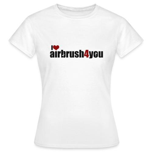 I Love airbrush4you - Frauen T-Shirt