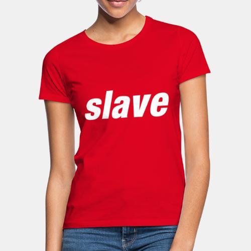 Logo slave - T-shirt Femme