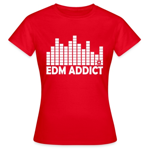 EDM addict White.png - Women's T-Shirt