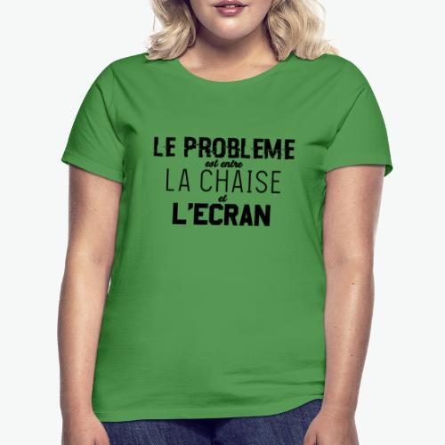 Le vrai problème - T-shirt Femme