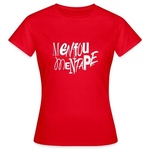 MENFOUMENTAPE (blanc sans contours) by Alice Kara - T-shirt Femme