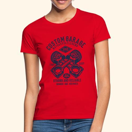 Custom Garage - Frauen T-Shirt