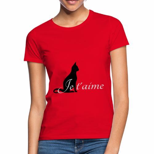 Chat noir - Je t'aime - T-shirt Femme