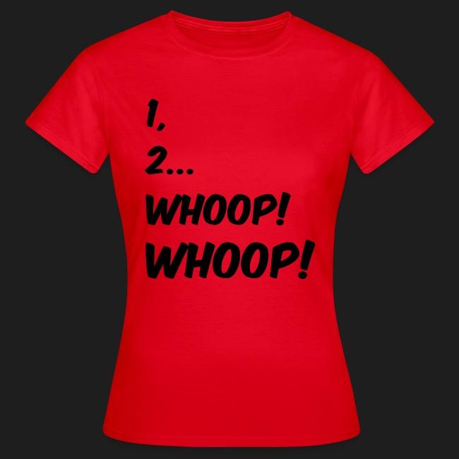 1, 2... WHOOP! WHOOP!
