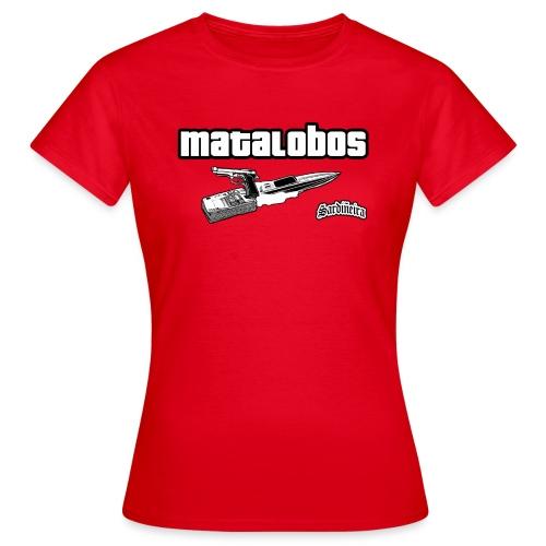Matalobos - Camiseta mujer