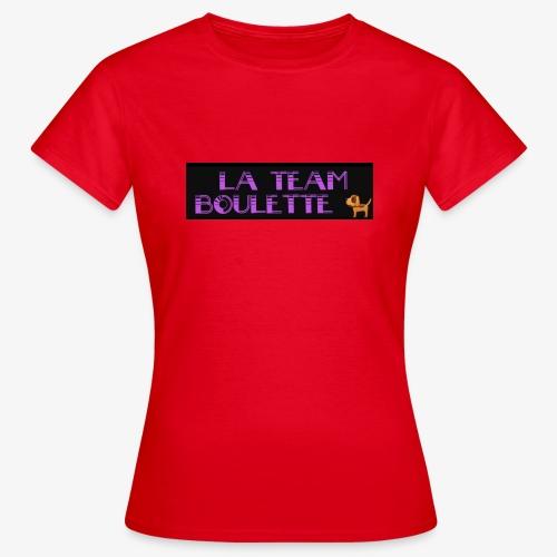 La team boulette - T-shirt Femme