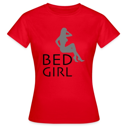 Bed Girl - Frauen T-Shirt