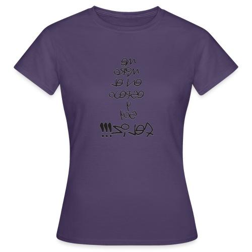 Para el Espejo:ME MIRO Y SOY FELIZ - Camiseta mujer