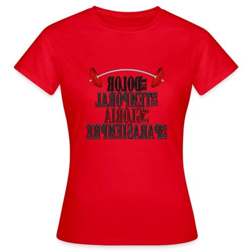 Para el Espejo: GYM - DOLOR TEMPORAL - Camiseta mujer