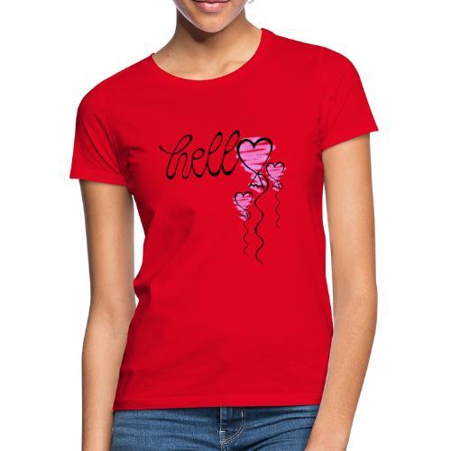 Hello Herzballon - Frauen T-Shirt