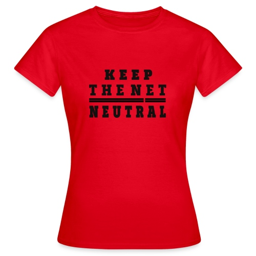 Keep The Net Neutral T-shirt - Camiseta mujer