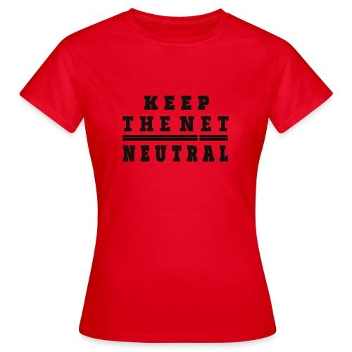 Keep The Net Neutral T-shirt - Camiseta mujer