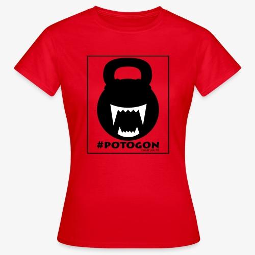 Potogon. Sweat you fit. - Frauen T-Shirt