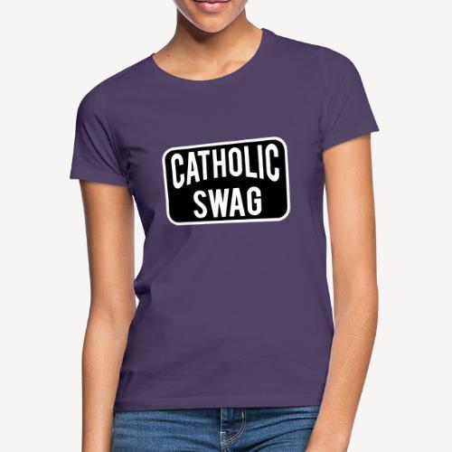 CATHOLIC SWAG - Women's T-Shirt