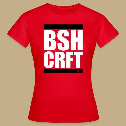 BSH CRFT - Frauen T-Shirt