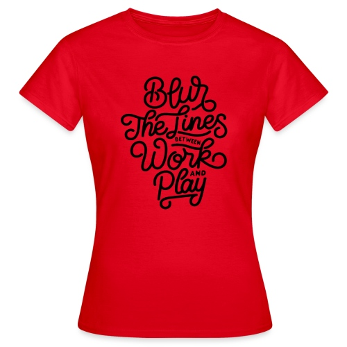 Blur the lines between work and play. - T-shirt Femme