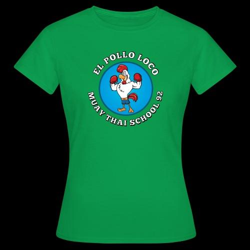 MTS92 EL POLLO LOCO FINAL 2 - T-shirt Femme