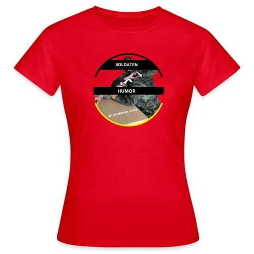 Soldaten Humor - Frauen T-Shirt