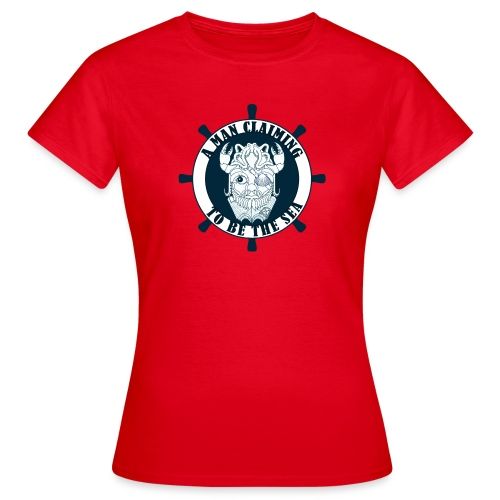 A man claiming to be the sea - Camiseta mujer