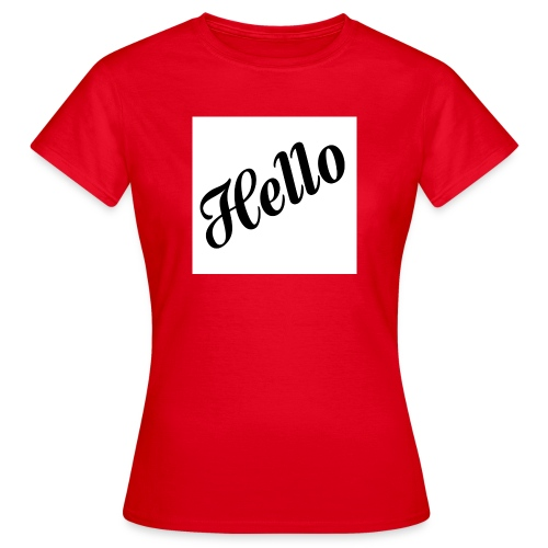 HELLO - Frauen T-Shirt