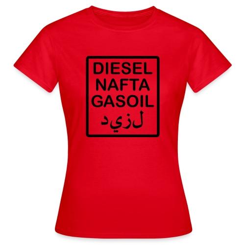 scritta serbatoio diesel PRONTO - Maglietta da donna