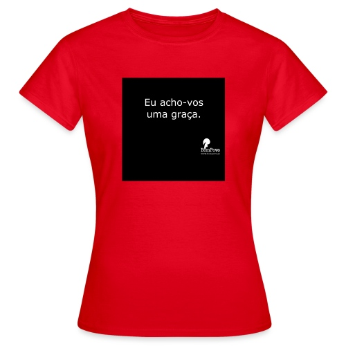 bompovo euachovosumagraca - Women's T-Shirt