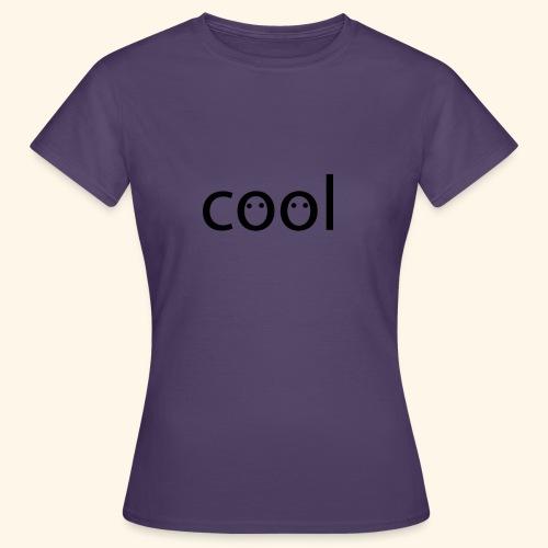 cool - Frauen T-Shirt