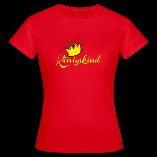 Koenigskind - Frauen T-Shirt