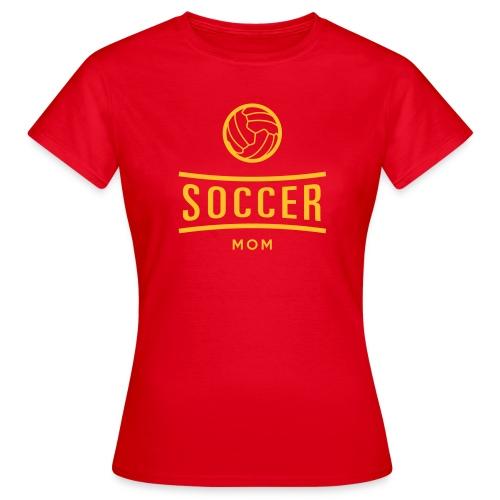 soccer mom - T-shirt Femme
