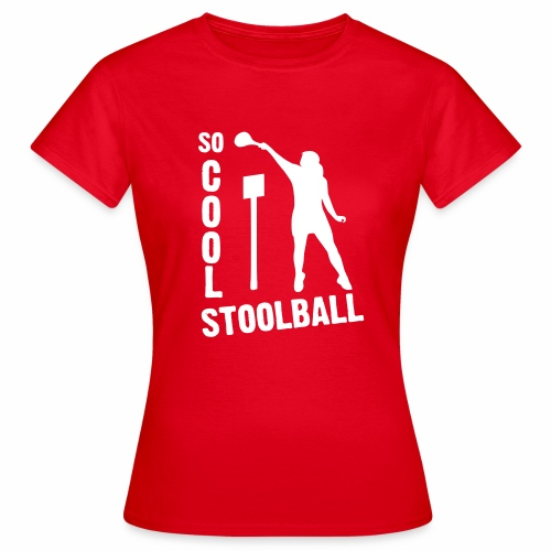 So Cool Stoolball - Women's T-Shirt