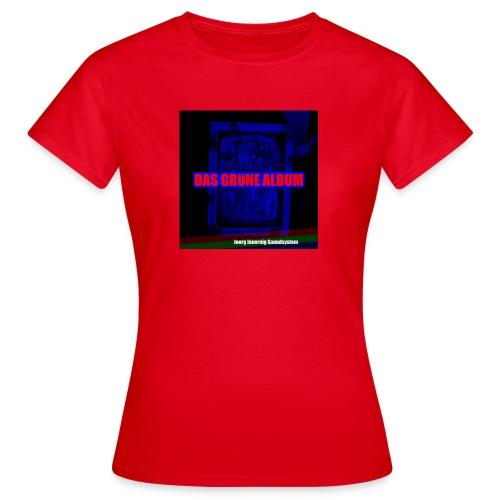 a2798892614_10 - Frauen T-Shirt