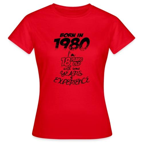 born In1980 - Women's T-Shirt