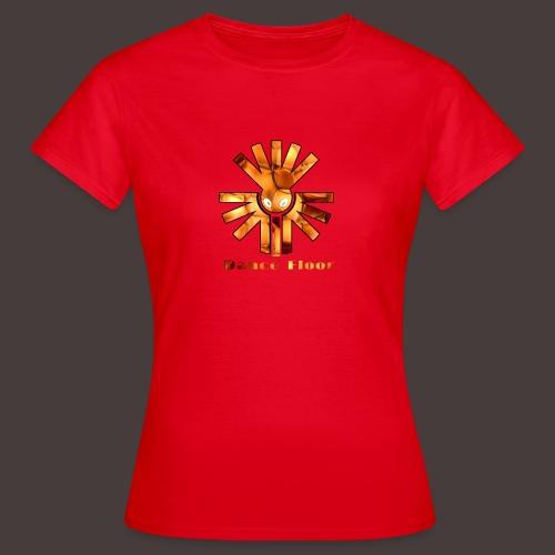 dance floor - Frauen T-Shirt