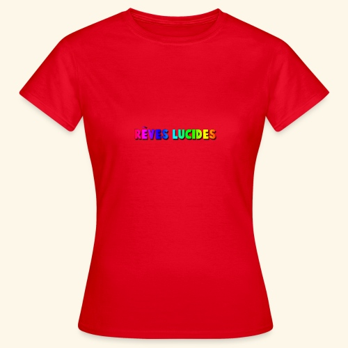 Rêves Lucides - T-shirt Femme