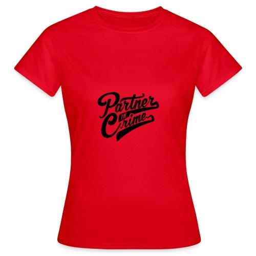 Partner In Crime - Frauen T-Shirt