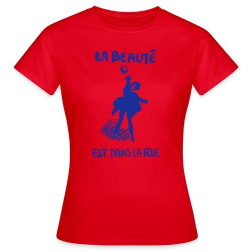 La beauté - Frauen T-Shirt