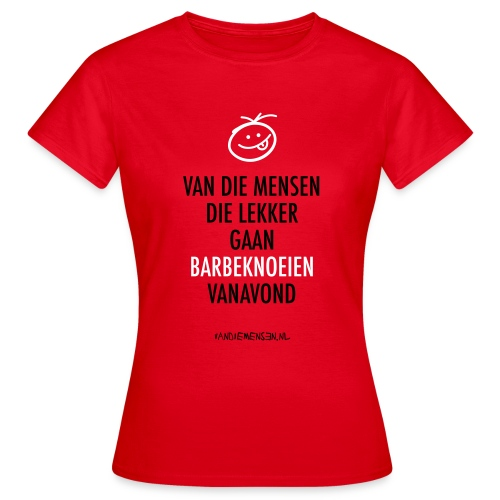 vdm-lekker-barbeknoeien - Vrouwen T-shirt