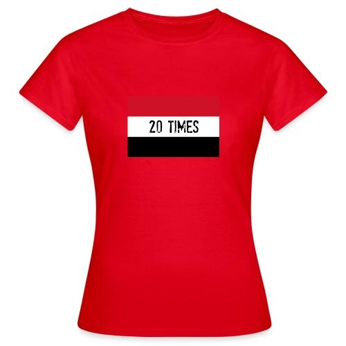 20 times - Women's T-Shirt