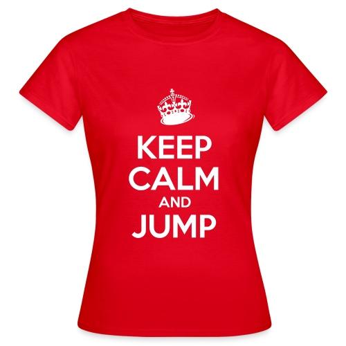 Keep Calm and Jump - Frauen T-Shirt