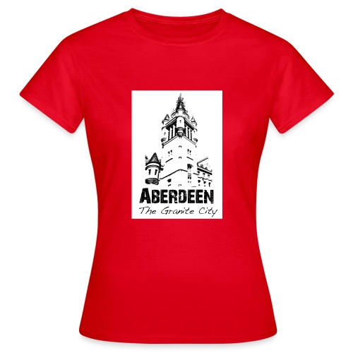 Aberdeen the Granite City - Women's T-Shirt