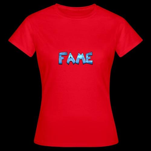 Fame - Frauen T-Shirt