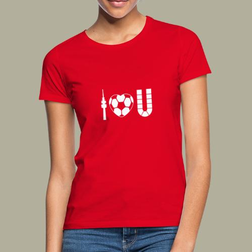 Dortmund I Love U - Frauen T-Shirt
