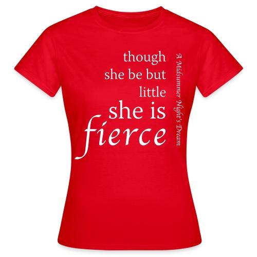 though-she-be-little-0 - Women's T-Shirt