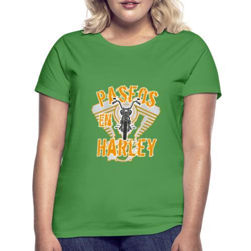 Paseos en H a r l e y - Camiseta mujer