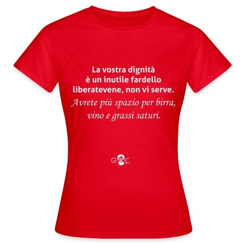 LA DIGNITA - Maglietta da donna