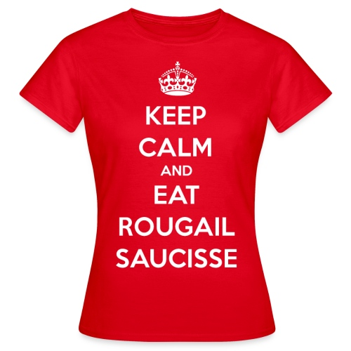 keep calm saucisses png - T-shirt Femme