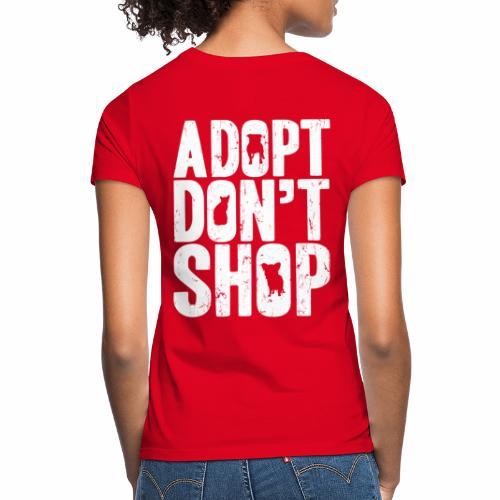 adopt - Vrouwen T-shirt