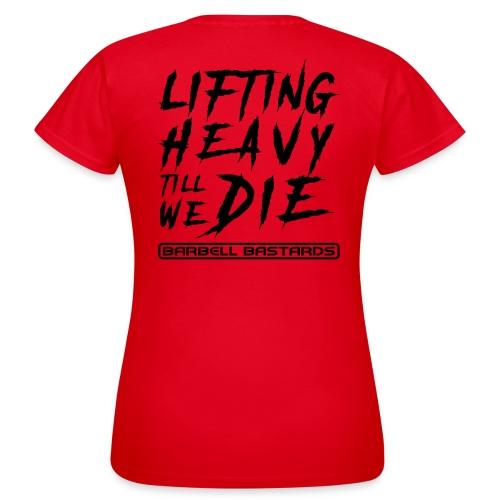 BarbellBastards HeavyTillWeDie - Frauen T-Shirt