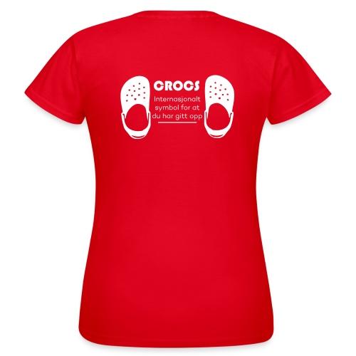 Gitt opp - T-skjorte for kvinner